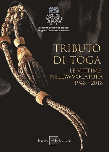 """Con Tributo di toga l'omaggio alle vittime dell'Avvocatura ricordate nell'inno """"Sangue indelebile"""""""