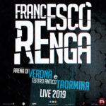 """Francesco Renga torna in primavera con il nuovo disco di inediti e dal vivo con """"Verona e Taormina Live 2019"""
