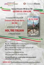 Noi, tre italiani, il libro di Massimo Simonini, in occasione della chiusura del Centenario della Prima Guerra Mondiale