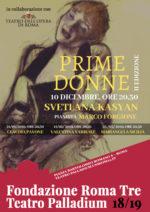"""Le """"Prime donne"""" della lirica al Palladium di Roma dal 10 dicembre al 25 marzo con S. Kasyan, C. Pavone, V. Varriale e M. Sicilia"""