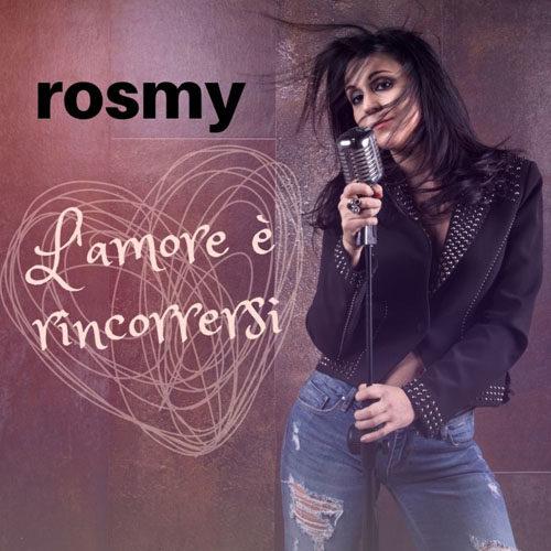 L'amore è rincorrersi, il singolo della cantautrice Rosmy approda in radio e nei digital