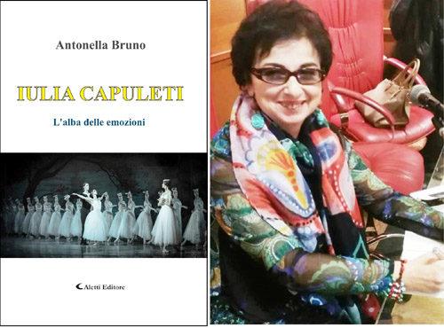 """I giovani di oggi, nel romanzo """"IULIA CAPULETI L'alba delle emozioni"""" di Antonella Bruno"""