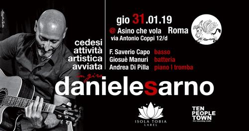 """""""Cedesi attività artistica avviata"""", Daniele Sarno presenta il suo album di esordio a L'Asino che vola di Roma"""