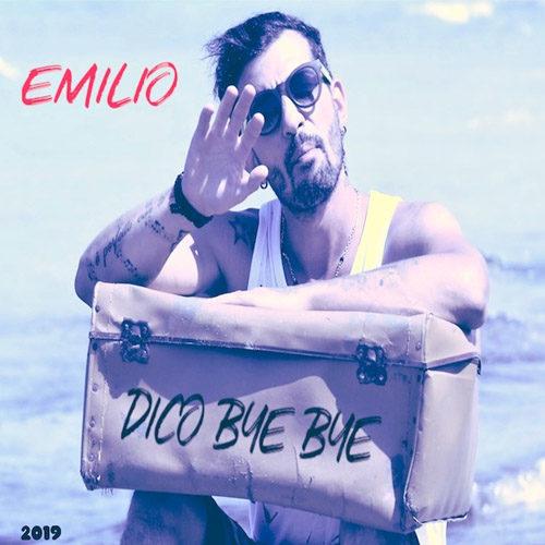 """Emilio e il suo """"Dico Bye Bye"""", il nuovo singolo del cantante siciliano Emilio Bellina in arte Emilio"""