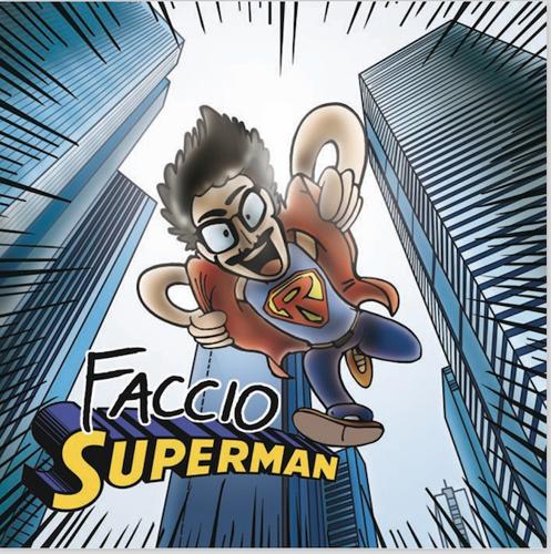 Faccio Superman, il nuovo singolo di Ruggero è in promozione radiofonica