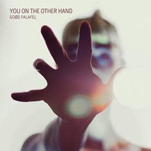 """You On The Other Hand"" (Yotoh), primo Lp dei Goød Falafel esce anche su iTunes"