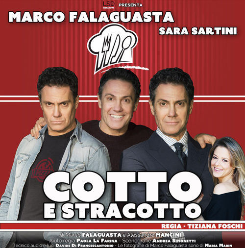 """Marco Falaguasta in """"Cotto e stracotto"""" con la regia di Tiziana Foschi al Teatro Golden di Roma"""