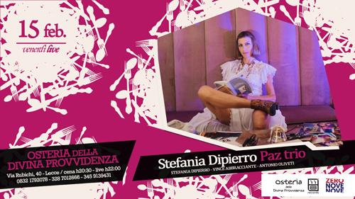 """Il """"Venerdì LIVE"""" dell'Osteria della divina provvidenza con Stefania Dipierro Paz trio"""
