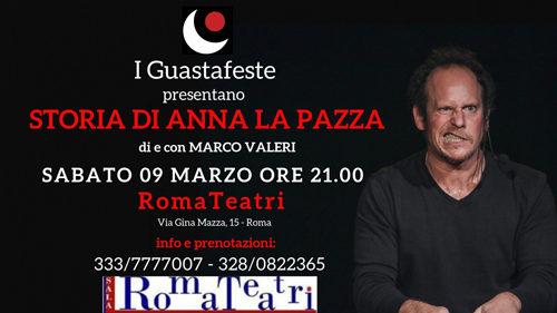 Continua il tour romano di Marco Valeri con Storia di Anna la Pazza