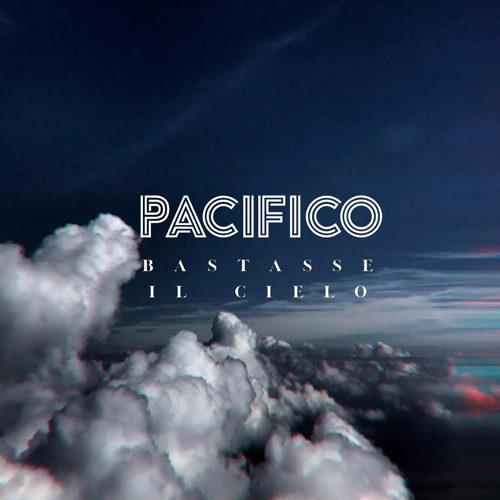 Pacifico, l'8 marzo esce il nuovo disco di inediti Bastasse il cielo, dall'8 marzo in concerto con il Bastasse il cielo tour