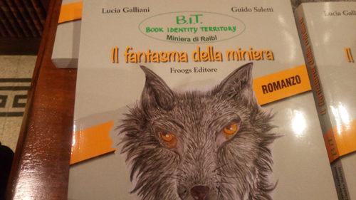 Il fantasma della miniera, il libro di Lucia Galliani e Giudo Saletti