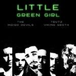 Little green girl, il nuovo singolo dei The Indigo Devils
