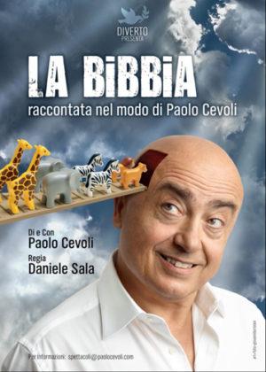 """Paolo Cevoli torna in teatro con lo spettacolo """"La Bibbia – raccontata nel modo di Paolo Cevoli"""" all'Obi Hall di Firenze e al Teatro Brancaccio di Roma"""