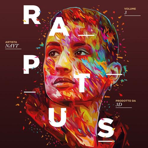 """NAYT: il nuovo album """"RAPTUS 3"""" entra direttamente al vertice della classifica dei dischi più venduti della settimana, posizionandosi al secondo posto"""