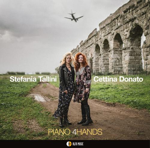 """La storia di 4 mani sulla stessa tastiera, in uscita l'album """"Piano 4Hands"""" delle pianiste Stefania Tallini e Cettina Donato"""