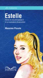 Storia di una principessa e di un suonatore di accordion, il libro di Massimo Piccolo