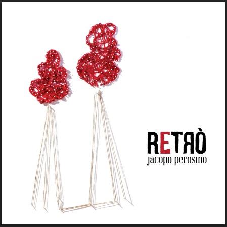 Retrò, il disco d'esordio di Jacopo Perosino