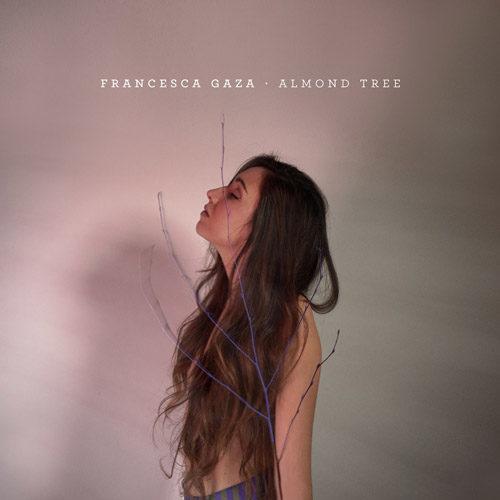 Almond Tree, il secondo singolo di Francesca Gaza da oggi disponibile in streaming e download