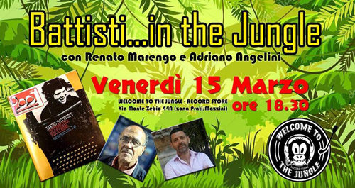 Battisti in the jungle con Renato Marengo e Adriano Angelini