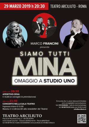 """Marco Francini e la sua band presenta """"Siamo tutti Mina. Omaggio a studio uno"""" al Teatro Arciliuto di Roma"""