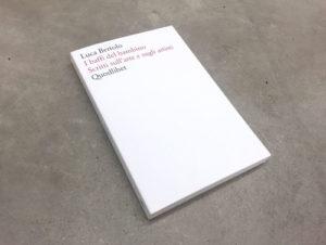I baffi del bambino – Scritti sull'arte e sugli artisti, il libro di Luca Bertolo. Le presentazioni
