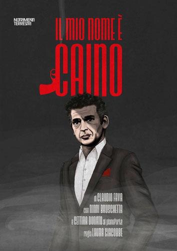 Il mio nome è Caino, lo spettacolo di Claudio Fava, Ninni Bruschetta e Cettina Donato in scena al Teatro Savio di Messina