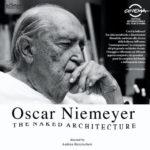 Oscar Niemeyer – L'Architettura è nuda, il film di Andrea Bezziccheri/Franco Losvizzero. La proiezione martedì 12 marzo al MACRO ASILO di Roma