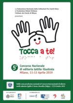 TOCCA A TE! 2019 – 5° Concorso Nazionale di editoria tattile illustrata. Le opere vanno spedite inderogabilmente entro il 31 Marzo 2019