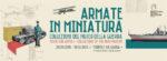 A Torbole sul Garda la nuova mostra curata dal Museo della Guerra sul modellismo militare