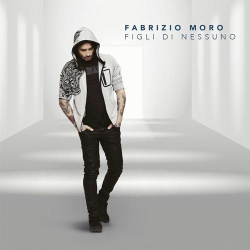 """Fabrizio Moro: è uscito il decimo disco di inediti """"Figli di nessuno""""! Al via da oggi a Roma l'Instore Tour"""