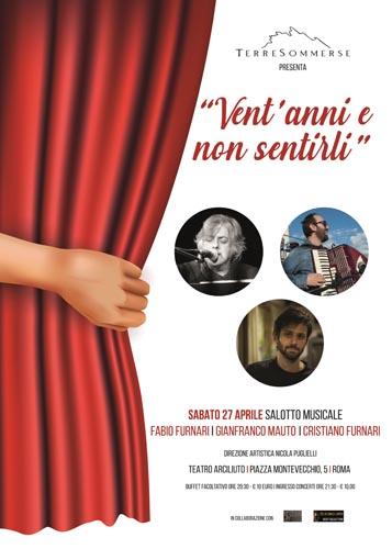 Continua la rassegna musicale Vent'anni e non sentirli con Fabio Furnari, Gianfranco Mauto e Cristiano Furnari