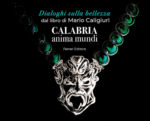 Il Museo Marca presenta il libro Calabria Anima Mundi di Mario Caligiuri