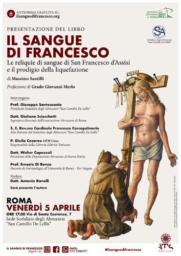 """Lo scrittore Massimo Santilli presenta venerdì 5 Aprile a Roma il volume inchiesta """"Il sangue di Francesco"""""""
