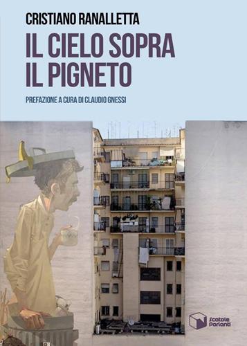 """""""Il cielo sopra il Pigneto"""", il nuovo romanzo di Cristiano Ranalletta al Club 55 Pigneto di Roma con Claudio Gnessi"""