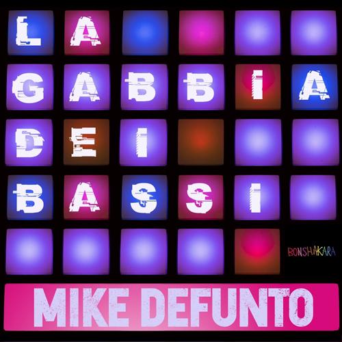La gabbia dei bassi, il primo singolo di Mike Defunto