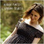 Miriam Foresti in concerto a Roma presenta Il Giardino Segreto, il suo album d'esordio