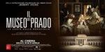 In occasione delle celebrazioni ufficiali per i 200 anni dalla sua fondazione arriva al cinema il film evento il Museo del Prado. La corte delle meraviglie