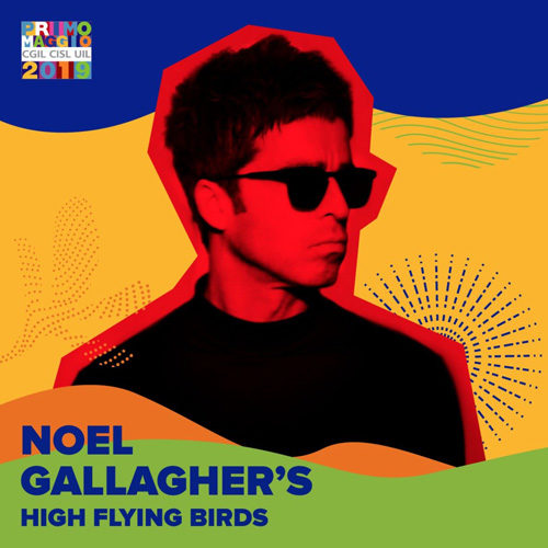 Noel Gallagher's High Flying Birds si esibiranno al Concerto del Primo Maggio 2019 a Roma