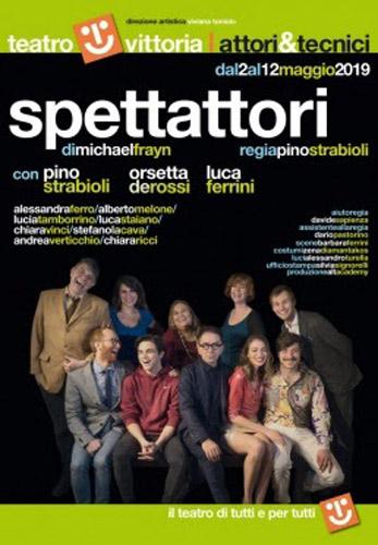 SpettAttori, di Michael Frayn con la regia di Pino Strabioli al Teatro Vittoria di Roma