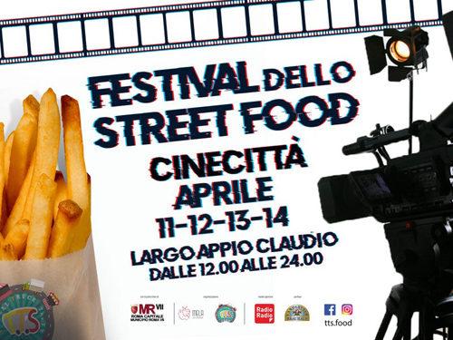 Cinecitta' Festival Street Food dall'11 al 14 aprile al Largo Appio Claudio a Roma