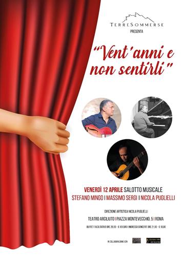 Vent'anni e non sentirli per festeggiare i vent'anni della casa discografica Terre Sommerse, con Nicola Puglielli, Massimo Sergi e Stefano Mingo