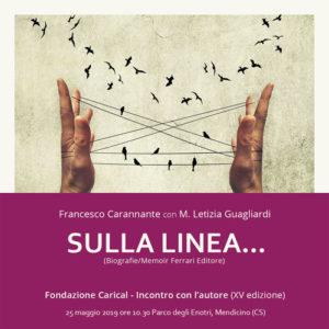 Sulla linea… La mia vita dietro le sbarre, il romanzo-memoir di Francesco Carannante
