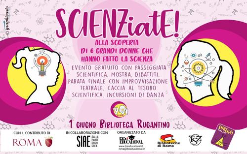 Festival SCIENZiatE!: l'evento conclusivo tra passeggiate, arte circense, live painting e divulgazione è dedicato a 6 grandi scienziate della storia