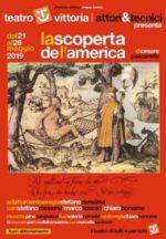 La scoperta de l'America di Cesare Pascarella, dal 21 al 26 maggio, al Teatro Vittoria di Roma