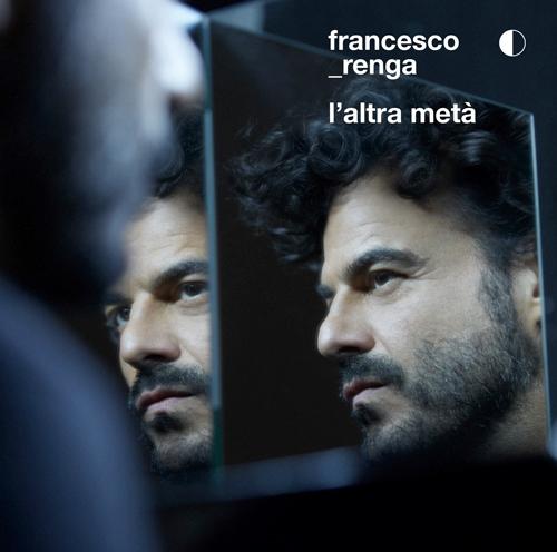 """Francesco Renga in concerto all'Arena di Verona al Teatro Antico di Taormina per presentare il nuovo album """"L'altra metà"""""""