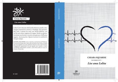 Lise ama Lolita, il romanzo di Chiara Squarise