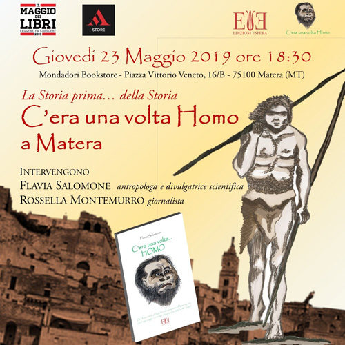 C'era una volta Homo, il libro di Flavia Salomone. La presentazione il 23 maggio nei locali del Mondadori Bookstore di Matera