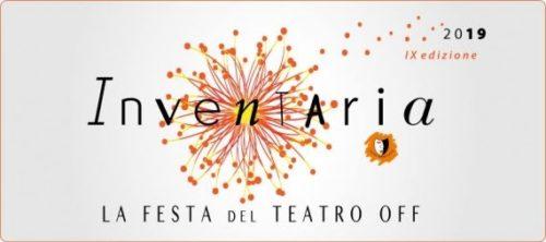 Festival Inventaria – La festa del teatro off giunto alla sua nona edizione con ben 24 date in calendario