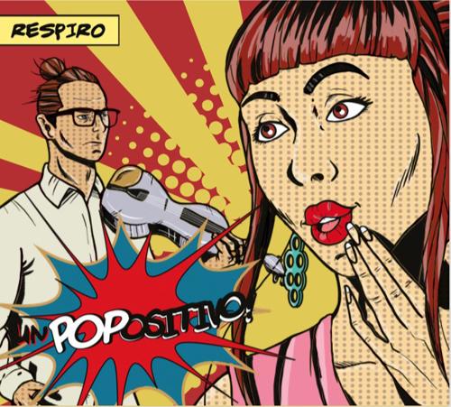 """Oggi esce il videoclip del brano """"La Sera"""", secondo estratto da """"UnPOPositivo"""", nuovo album del duo pugliese Respiro"""