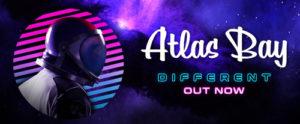 Different + Thinkin, su tutti i digital store e sulle piattaforme online due nuovi singoli di Atlas Bay, l'astro-musicista venuto dallo spazio